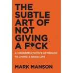 book cover subtle art of not giving a fuck